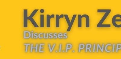 Kirryn Zerner #2: The V.I.P. principles to make you memorable
